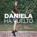Daniela ha vuelto y esta vez en edición especial.